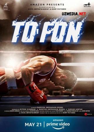 To'fon / Bo'ron / Dovul / Muhabbat to'foni Hind kino 2021 Uzbek tilida O'zbekcha tarjima kino Full HD tas-ix skachat