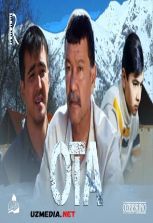 Ota (o'zbek film) | Ота (узбекфильм) 2014 Full HD tas-ix skachat