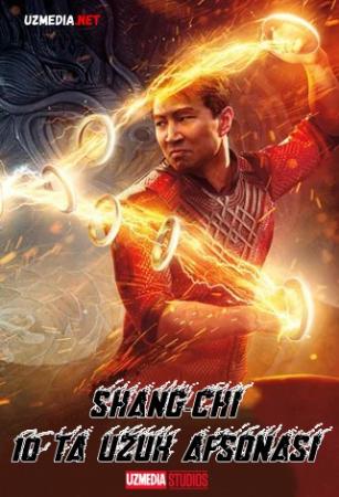 Shang-Chi va o'nta uzuk afsonasi / Shang-Chi 10 ta uzuk halqa afsonasi Uzbek tilida O'zbekcha tarjima kino 2021 Full HD tas-ix skachat