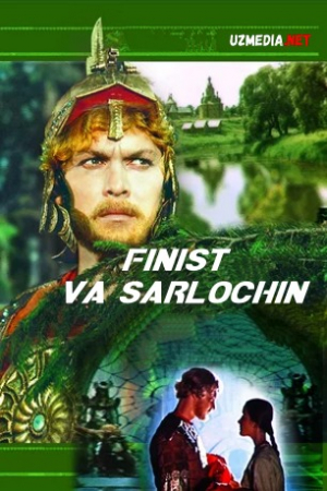 Finist - sarlochin Uzbek tilida O'zbekcha tarjima kino 2019 Full HD tas-ix skachat