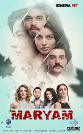 Maryam / Meryem Turk seriali Barcha qismlar Uzbek tilida O'zbekcha tarjima serial 2018 HD tas-ix skachat