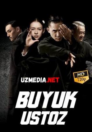Ulug' ustoz / Buyuk ustoz / Buyuk usta / Buyuk murabbiy Uzbek tilida O'zbekcha tarjima kino 2013 HD tas-ix skachat