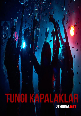 Tungi kapalaklar O'zbek kino film 2021 / Тунги капалаклар Узбек фильм Full HD tasix yuklab olish