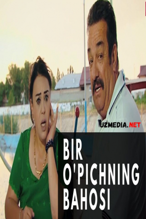 Bir o'piсhning bahosi (uzbek kino) | Бир ўпичнинг баҳоси (узбек кино) Full HD tas-ix skachat