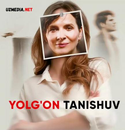 Yolg'on tanishuv / Yo'q narsa Uzbek tilida 2019 O'zbekcha tarjima kino Full HD tas-ix skachat