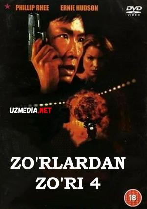 Zo'rlardan zo'ri 4 / Zo'rlarning zo'ri 4 / Eng yaxshisi 4 Uzbek tilida O'zbekcha tarjima kino 1998 Full HD tas-ix skachat