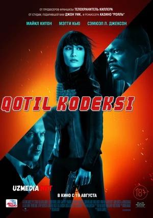 Yollanma qotillar qonuni / Killer kodeksi / Qotilning kodeksi / Qotil qonuni 2021 Uzbek tilida O'zbekcha tarjima kino Full HD tas-ix skachat