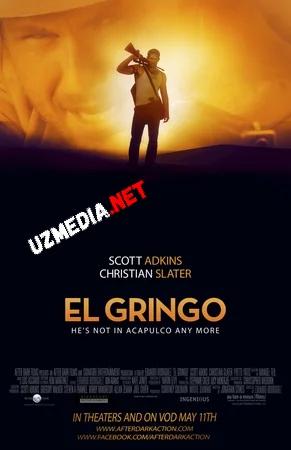 Gringo / Гринго (Skott Adkins ishtirokida) 2012 Uzbek tilida O'zbekcha tarjima kino Full HD tas-ix skachat