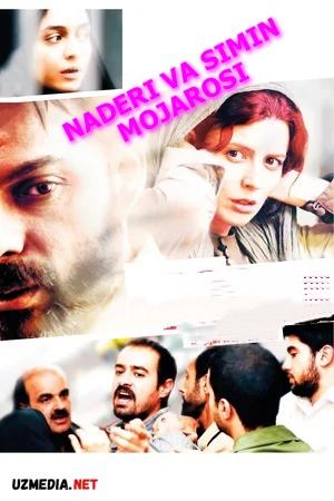 Naderi va Simin mojarosi Eron filmi Uzbek tilida O'zbekcha tarjima kino 2011 Full HD tas-ix skachat