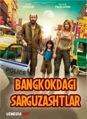 Bangkokdagi sarguzashtlar / Bangkokdagi sayohat Uzbek tilida O'zbekcha tarjima kino 2014 Full HD tas-ix skachat