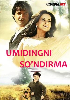 Umidingni so'ndirma / Umidingni yo'qotma / Umidingni uzma Hind kino Uzbek tilida 2009 O'zbekcha tarjima kino Full HD tas-ix skachat