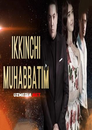 Ikkinchi muhabbatim (o'zbek film) 2021 | Иккинчи мухаббатим (узбекфильм) 2021 Full HD tas-ix yuklab olish