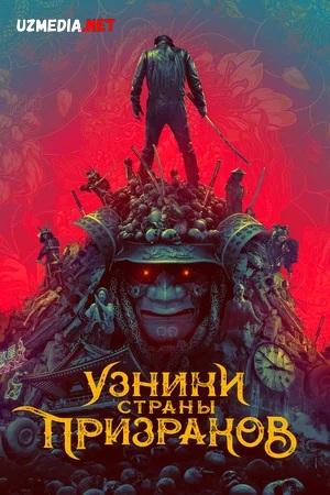 Arvohlar yurtining asirlari / Arvoxlar mamlakati maxbuslari Uzbek tilida 2021 O'zbekcha tarjima kino Full HD tas-ix skachat