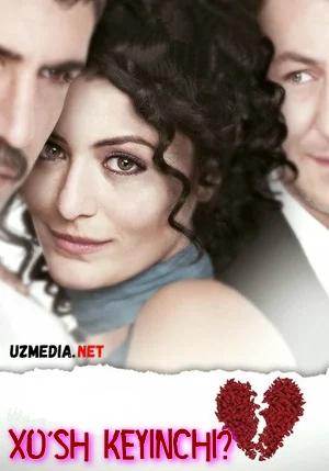 Xo'sh / Ho'sh keyinchi? / Ishq ishq Turk filmi Uzbek tilida O'zbekcha tarjima kino 2011 HD tas-ix skachat
