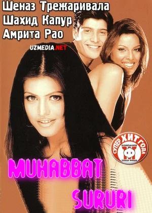 Muhabbat sururi / Sevgi sururi Hind kino Uzbek tilida O'zbekcha tarjima kino 2003 Full HD tas-ix skachat