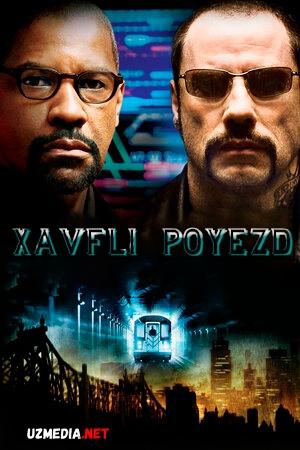 Xavfli poyezd / Havfli poezd / 123-poyezdning xavfli yo'lovchilari Uzbek tilida O'zbekcha tarjima kino 2009 Full HD tas-ix skachat