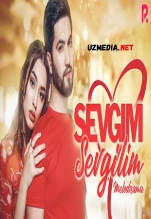 Sevgim, sevgilim (Uzbek kino) | Севгим, севгилим (Узбек кино) 2021 Full HD