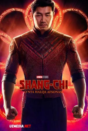 Shan-Chi va o'nta halqaning afsonasi / Shang-chi va o'nta xalqa afsonasi Uzbek tilida O'zbekcha tarjima kino 2021 Full HD tas-ix skachat