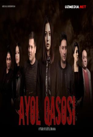 Ayol qasosi (O'zbek kino film 2021) | Аёл касоси (Узбек кино фильм 2021) Full HD tas-ix skachat