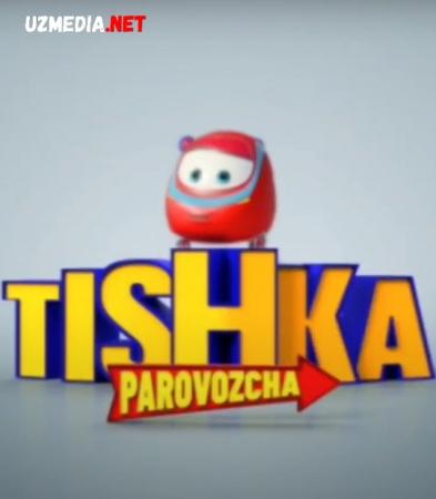 Tishka Paravozcha Multfilm Barcha qismlar Multfilm Uzbek tilida tarjima 2012 Full HD