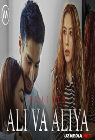 Ali va Aliya (Yangi serial Barcha qismlar) | Али ва Алия (Янги сериал Барча кисмлар) Full HD tas-ix skachat