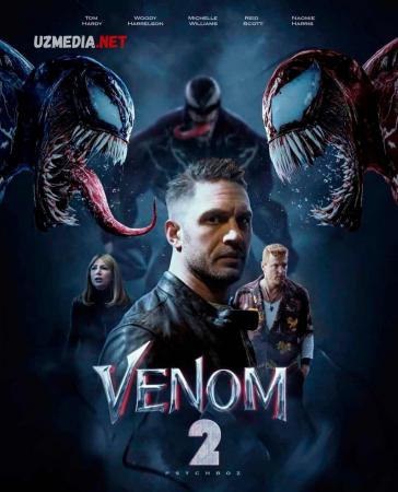 Venom 2 / Веном 2 Premyera 2021 Uzbek tilida O'zbekcha tarjima kino HD tas-ix skachat