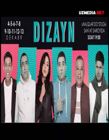 Dizayn shou 2021 (4-13 dekabr) / Dizayn jamoasi qishki konserti 2021 yil / Дизайн шоу 2021 Full HD tas-ix skachat