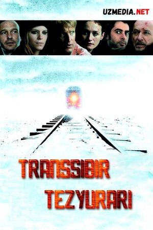 Transsibir tezyurari / Transsibir ekspressi Uzbek tilida 2007 O'zbekcha tarjima kino Full HD tas-ix skachat