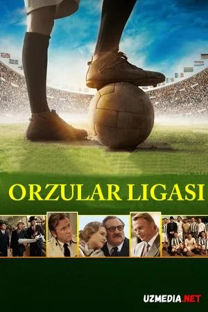 Orzular ligasi (Tarixiy, Sport, Drama janrida) O'zbekcha tarjima kino 2014 HD tas-ix skachat