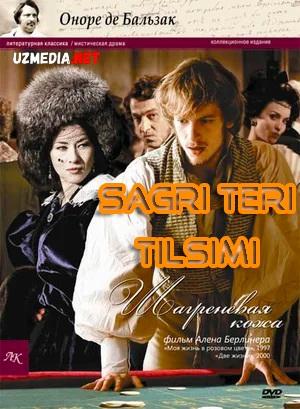 Sagri teri tilsimi / Shagren terisi Fransiya filmi Uzbek tilida tarjima kino 2010 HD tas-ix skachat