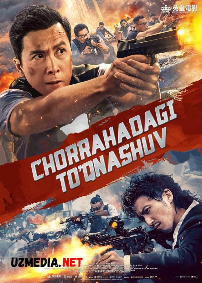 Chorrahadagi to'qnashuv / Chorraxadagi olov Uzbek tilida 2021 O'zbekcha tarjima kino Full HD tas-ix skachat