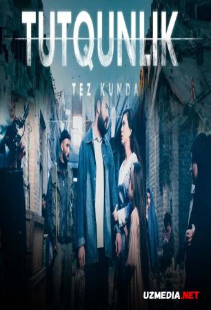 Tutqunlik O'zbek kino film 2021 / Туткинлик Узбек кино 2021 фильм Full HD tas-ix skachat
