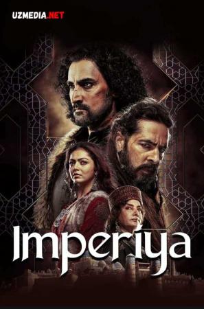 Imperiya Hindiston seriali Barcha 1-2-3-4-5-6-7-8-9-10-11-12-13-14-15 qismlar Uzbek tilida O'zbekcha tarjima 2021 HD