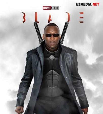 Bleyd / Блэйд Marvel filmi 2022 Uzbek tilida O'zbekcha tarjima kino Full HD tas-ix skachat